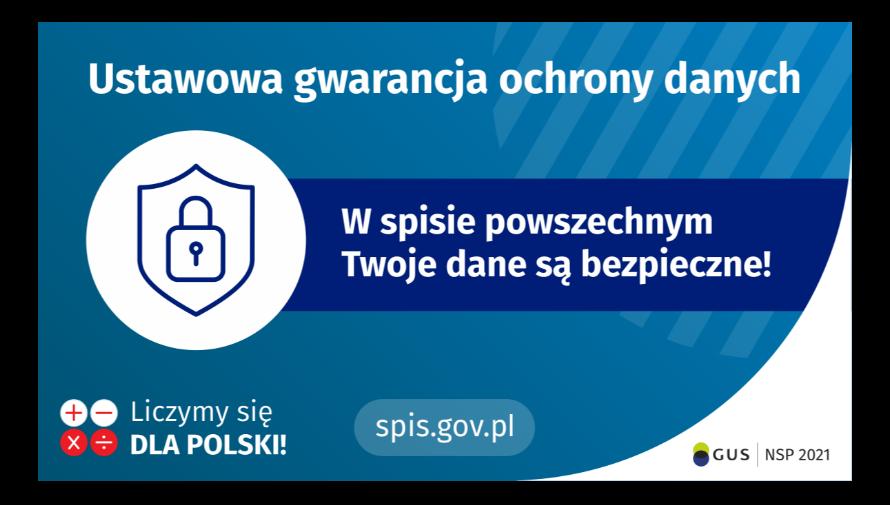 Na górze grafiki napis: ustawowa gwarancja ochrony danych oraz symbol tarczy i kłódki. Obok napis: w spisie powszechnym Twoje dane są bezpieczne!