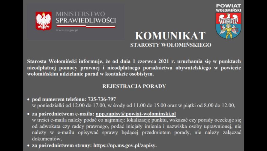 Plakat informujący o uruchomieniu punktów z nieodpłatną pomocą prawną oraz nieodpłatnego poradnictwa obywatelskiego na terenie powiatu wołomińskiego. W lewym, górnym rogu logo Ministerstwa Sprawiedliwości. W prawym górnym rogu Herb Powiatu Wołomin.